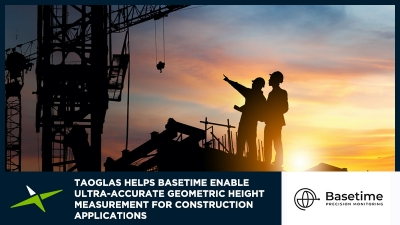 Image for Case Study: Taoglas helps Basetime enable ultra-accurate geometric height measurement for construction applications